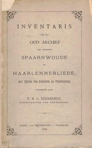 Inventaris van het oud archief der gemeente Spaarnwoude en Haarlemmerliede met lijsten van schouten en predikanten