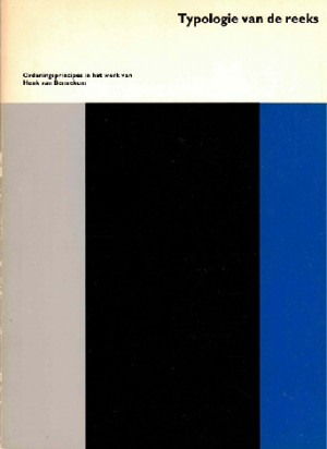 Typologie van de reeks. Ordeningsprincipes in het werk van Henk van Bennekom