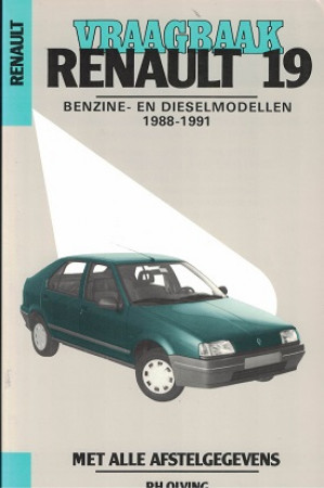 Vraagbaak Renault 19 1988-1991. Benzine en dieselmodellen