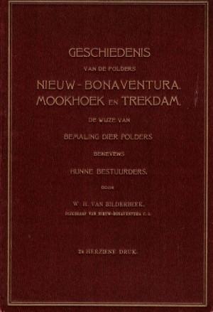 Geschiedenis van de polders Nieuw-Bonaventura, Mookhoek en Trekdam, de wijze van bemaling dier polders benevens hunne bestuurders.