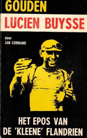 """Gouden Lucien Buysse : het epos van de """"kleene"""" Flandrien"""