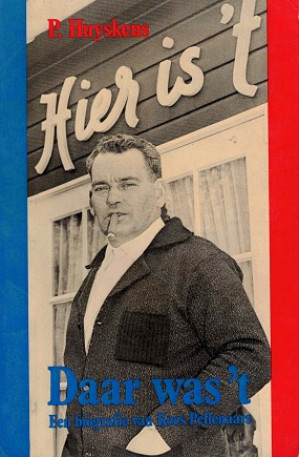 Daar was 't. Een biografie van Kees Pellenaars.