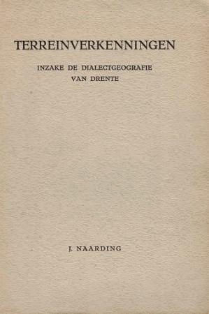 Terreinverkenningen inzake de dialectgeografie van Drente.