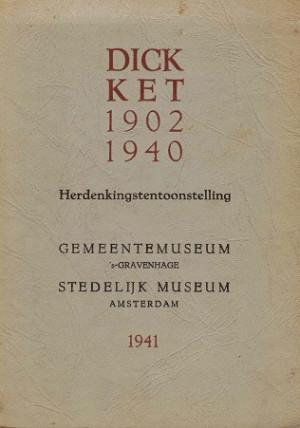 Dick Ket 1902 1940. Herdenkingstentoonstelling