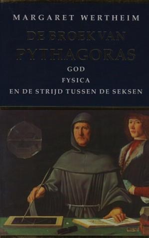 De broek van Pythagoras : god, fysica en de strijd tussen de seksen