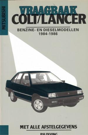Vraagbaak Mitsubishi Colt/Lancer 1984-1986. Benzine en dieselmodellen