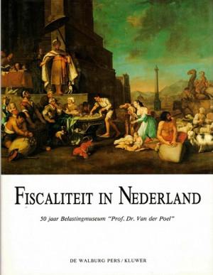 Fiscaliteit in Nederland. 50 jaar belastingmuseum