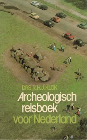 Archeologisch reisboek voor Nederland.