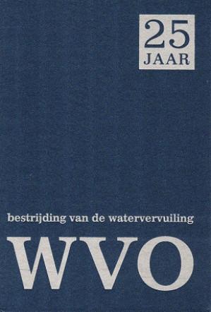 Bestrijding van de watervervuiling. Vijfentwintig jaar WVO