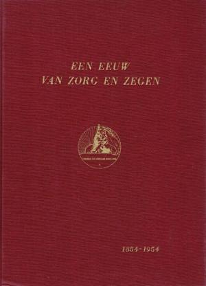 Een eeuw van zorg en zegen 1854-1954. Gedenkboek Ver Christelijke Onderwijzers.