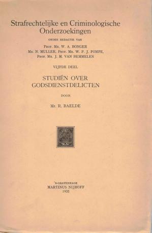 Strafrechtelijke en Criminologische Onderzoekingen. Studiën over Godsdienstdelicten.