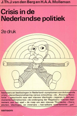 Crisis in de Nederlandse politiek.