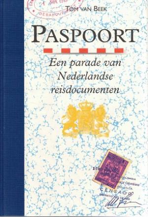 Paspoort : een parade van Nederlandse reisdocumenten
