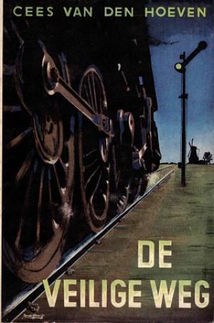 De veilige weg. Populair boek over onze spoorwegen