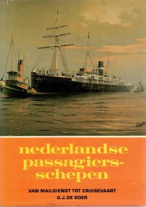 Nederlandse passagiersschepen. Van maildienst tot cruisevaart.