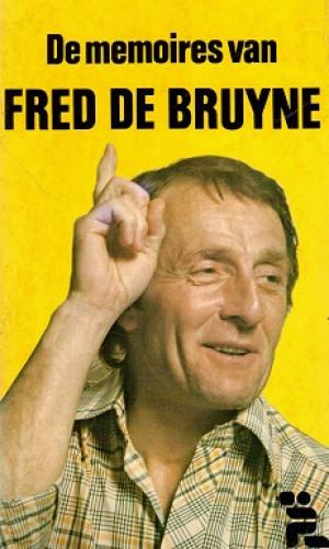 De memoiren van Fred de Bruyne