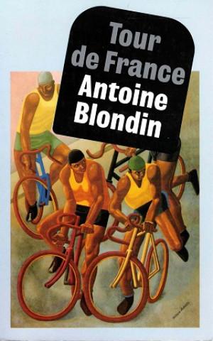 Tour de France. Wielerkronieken uit l'Equipe 1954-1980