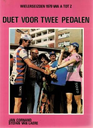 Duet voor twee pedalen. Wielerseizoen 1979 van A tot Z.
