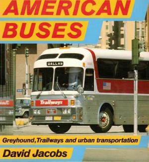 American buses. Greyhound, Trailways and urban transportation