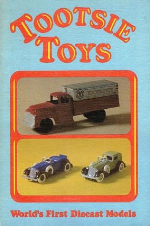 Tootsie toys. World's first diecast models.