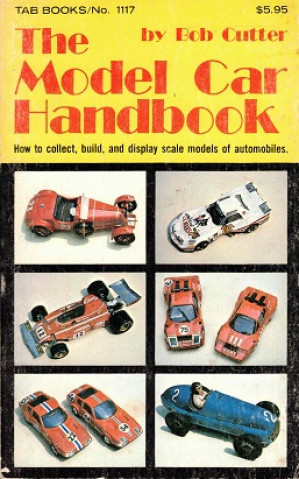 The model car handbook. How to collect, build, and display scale models of automobiles