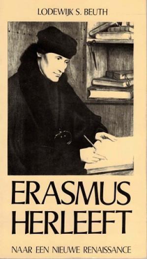 Erasmus herleeft naar een nieuwe renaissance