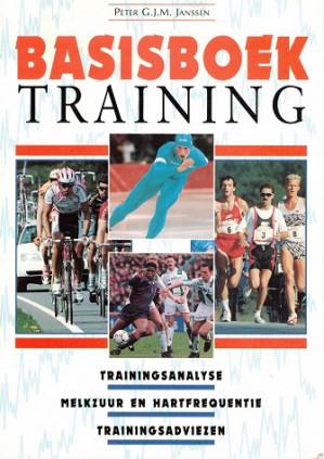 Basisboek training. Trainingsanalyse - Melkzuur en hartfrequentie - Trainingsadviezen