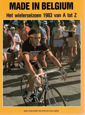 Made in Belgium. Wielerseizoen 1983 van A tot Z.