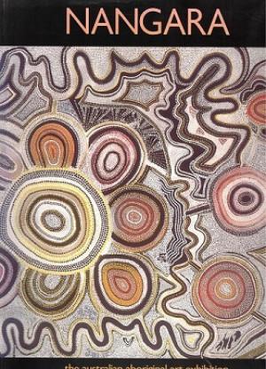 Nangara. The Australian aboriginal art exhibition