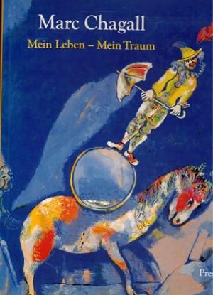 Marc Chagall. Mein Leben - Mein Traum. Berlin und Paris 1922-1940