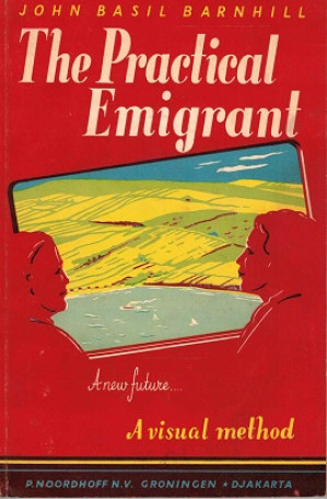 The practical emigrant. A new future... A visual method.