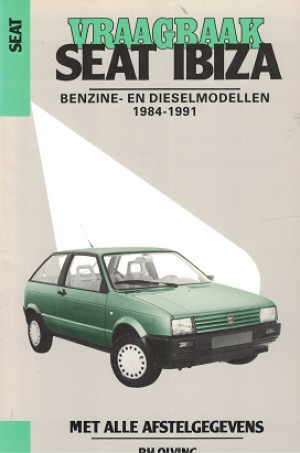 Vraagbaak Seat Ibiza 1984-1991. Benzine- en dieselmodellen