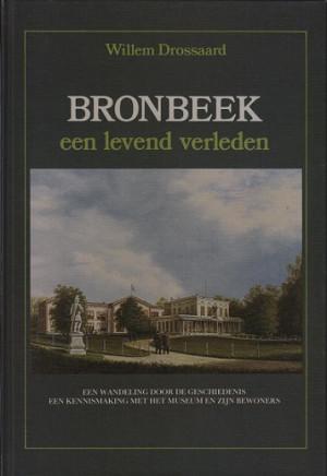 Bronbeek. Een levend verleden.