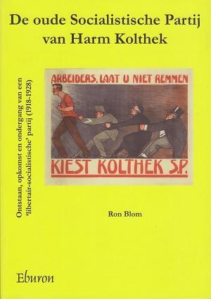 De oude Socialistische partij van Ham Kolthek