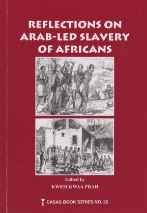 Reflections on Arab-led slavery of Africans